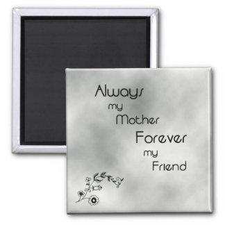 Mãe para sempre meu ímã do amigo imã