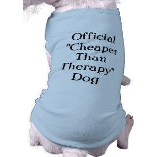 Mais barato do que a camiseta de cão da terapia