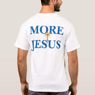 Mais Jesus Camiseta
