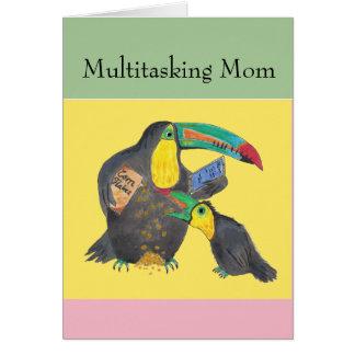 Mamã a multitarefas - cartão engraçado com toucans