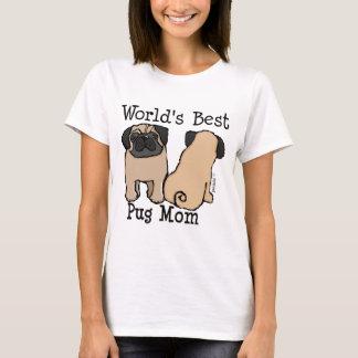 Mamã do Pug do mundo a melhor Camiseta