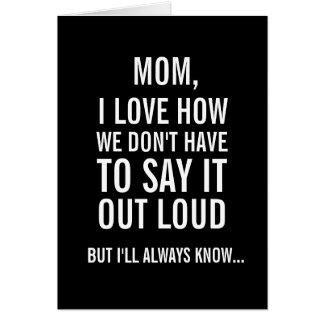 Mamã, eu saberei sempre… Cartão engraçado do dia