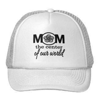 Mamã… o centro de nosso mundo boné