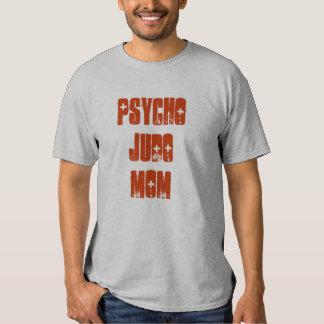 Mamã psicótico do judo camisetas