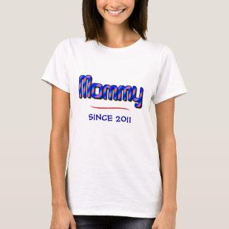 MAMÃES--Desde 2011 Camiseta