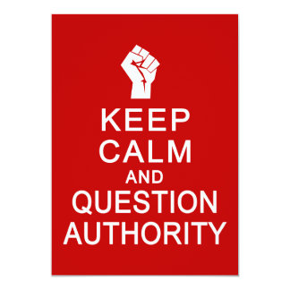 Mantenha a calma & a autoridade da pergunta, convite 12.7 x 17.78cm