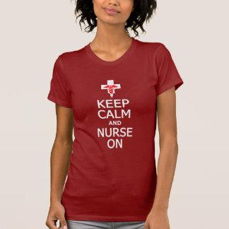 Mantenha a calma & a enfermeira na camisa - para