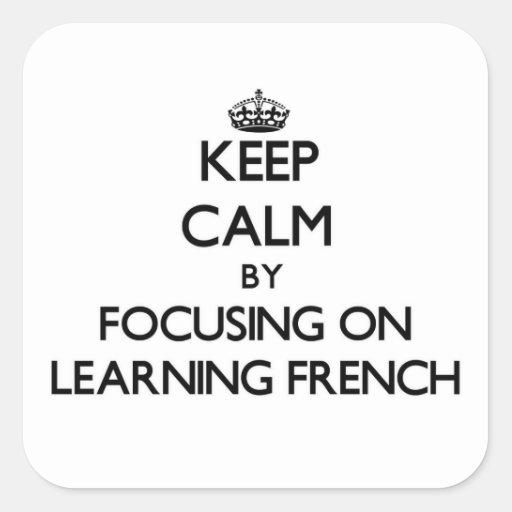 Mantenha a calma centrando-se sobre a aprendizagem adesivos quadrados