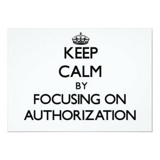 Mantenha a calma centrando-se sobre a autorização convites