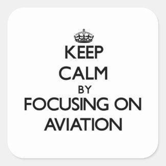 Mantenha a calma centrando-se sobre a aviação adesivo quadrado