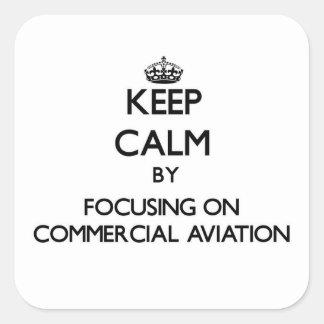 Mantenha a calma centrando-se sobre a aviação adesivo em forma quadrada