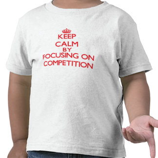 Mantenha a calma centrando-se sobre a competição t-shirt