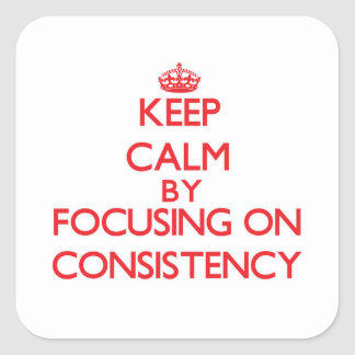 Mantenha a calma centrando-se sobre a consistência adesivo quadrado
