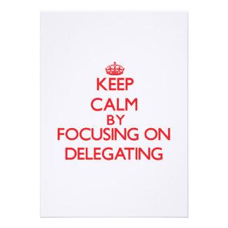 Mantenha a calma centrando-se sobre a delegação convites