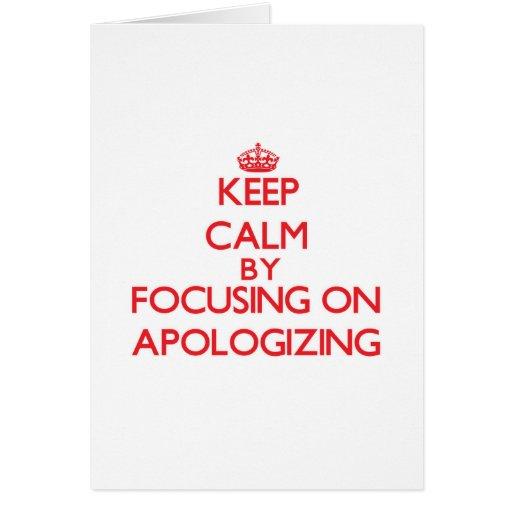 Mantenha a calma centrando-se sobre a desculpa cartões