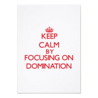 Mantenha a calma centrando-se sobre a dominação convite