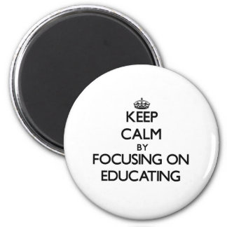Mantenha a calma centrando-se sobre a educação ímã redondo 5.08cm