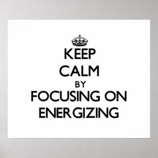 Mantenha a calma centrando-se sobre a ENERGIZAÇÃO