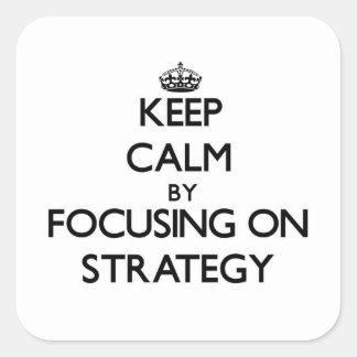 Mantenha a calma centrando-se sobre a estratégia adesivo quadrado