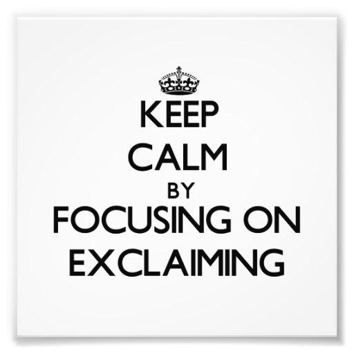 Mantenha a calma centrando-se sobre a EXCLAMAÇÃO Foto Arte