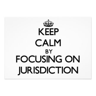 Mantenha a calma centrando-se sobre a jurisdição