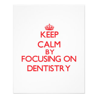 Mantenha a calma centrando-se sobre a odontologia panfleto personalizados