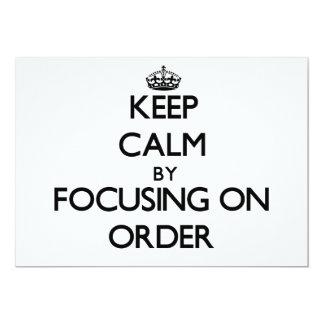 Mantenha a calma centrando-se sobre a ordem convite
