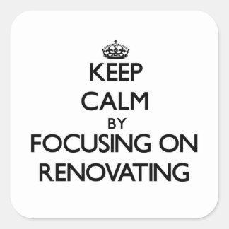 Mantenha a calma centrando-se sobre a renovação adesivo quadrado