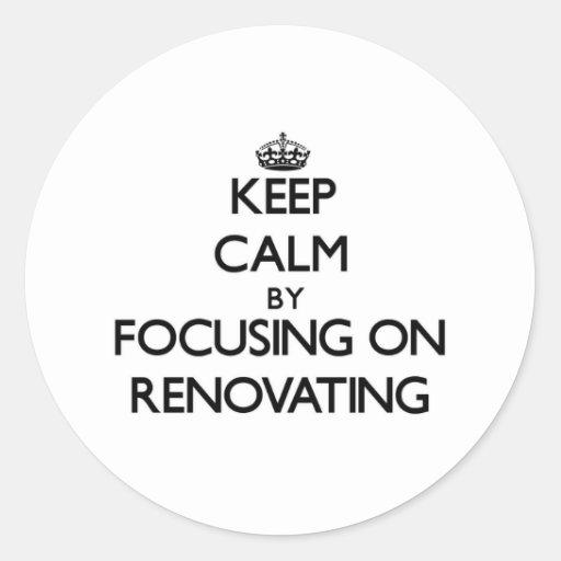 Mantenha a calma centrando-se sobre a renovação adesivos em formato redondos