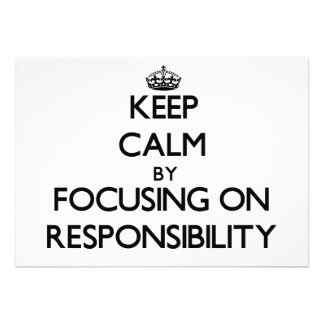 Mantenha a calma centrando-se sobre a responsabili