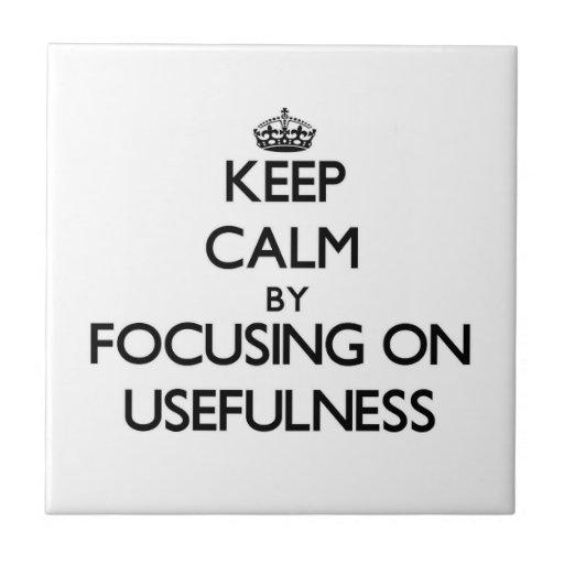 Mantenha a calma centrando-se sobre a utilidade azulejos