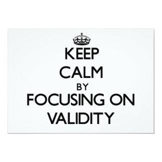 Mantenha a calma centrando-se sobre a validez convites