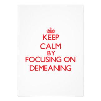 Mantenha a calma centrando-se sobre aviltar-se convites