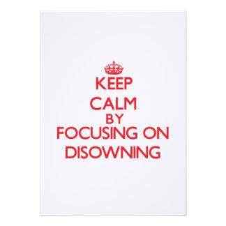 Mantenha a calma centrando-se sobre Disowning Convites