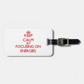 Mantenha a calma centrando-se sobre ENERGIAS Tags Para Malas