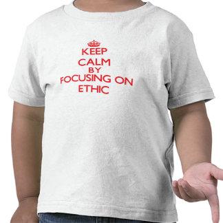 Mantenha a calma centrando-se sobre ÉTICAS Tshirts