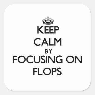Mantenha a calma centrando-se sobre falhanços adesivo em forma quadrada