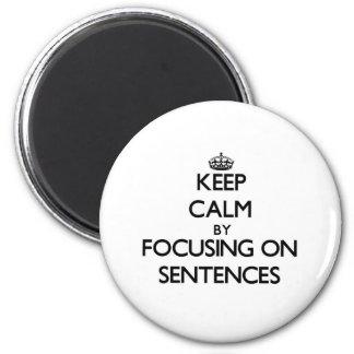 Mantenha a calma centrando-se sobre frases