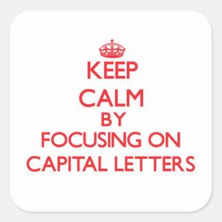Mantenha a calma centrando-se sobre letras adesivo quadrado