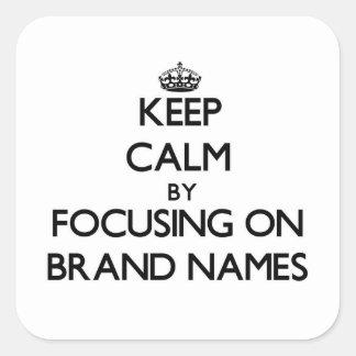 Mantenha a calma centrando-se sobre marcas