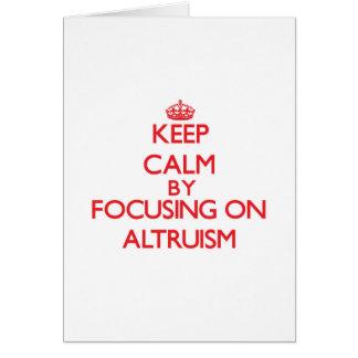 Mantenha a calma centrando-se sobre o altruísmo cartão