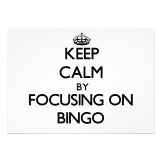 Mantenha a calma centrando-se sobre o Bingo