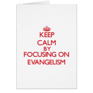 Mantenha a calma centrando-se sobre o EVANGELISMO Cartão