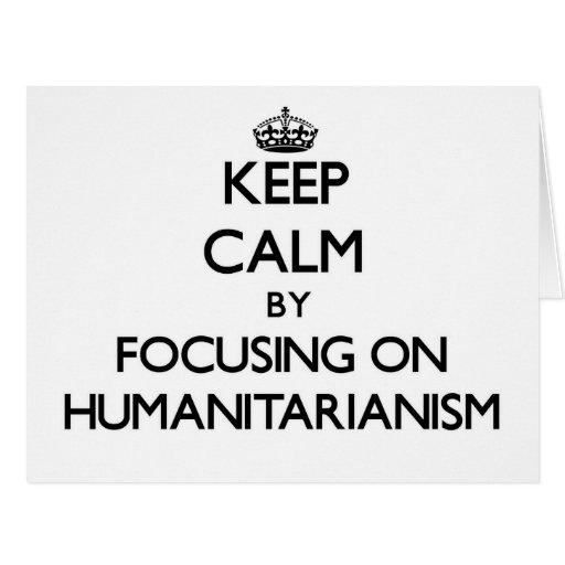 Mantenha a calma centrando-se sobre o Humanitarian Cartão