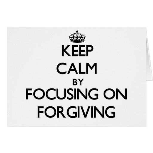 Mantenha a calma centrando-se sobre o perdão cartao