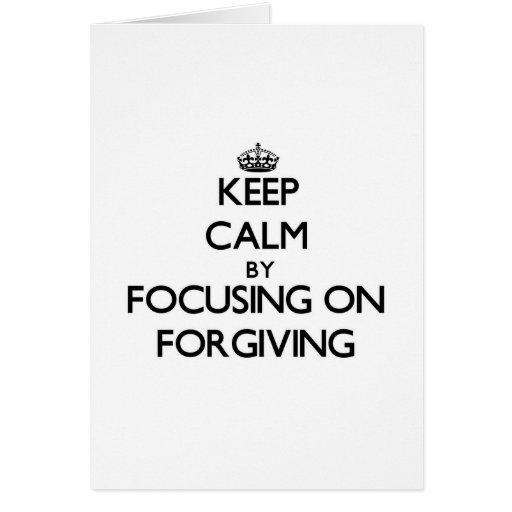 Mantenha a calma centrando-se sobre o perdão cartão