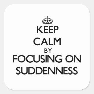 Mantenha a calma centrando-se sobre o repente adesivo em forma quadrada