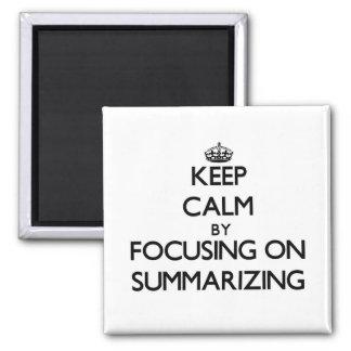 Mantenha a calma centrando-se sobre o resumo