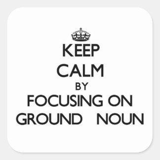 Mantenha a calma centrando-se sobre o substantivo  adesivo em forma quadrada
