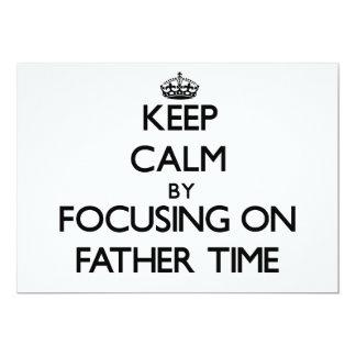 Mantenha a calma centrando-se sobre o tempo do pai convite 12.7 x 17.78cm